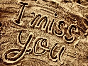 10 I Miss you, when you are not near to me.