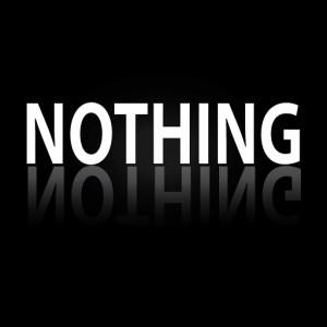 9. Nothing
