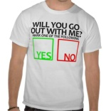 6 Wear a Shirt Asking Her Out