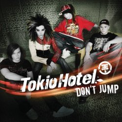 6 Don't Jump by Tokio Hotel